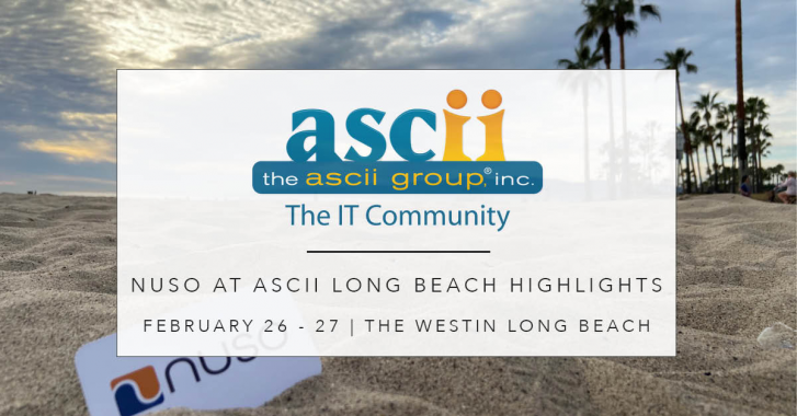 NUSO at ASCII Long Beach IT Success Summit Recap